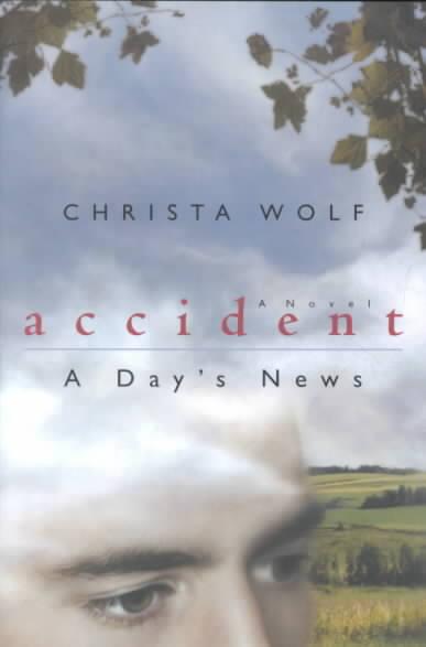 Accident By Wolf, Christa/ Schwarzbauer, Heike/ Takvorian, Rick